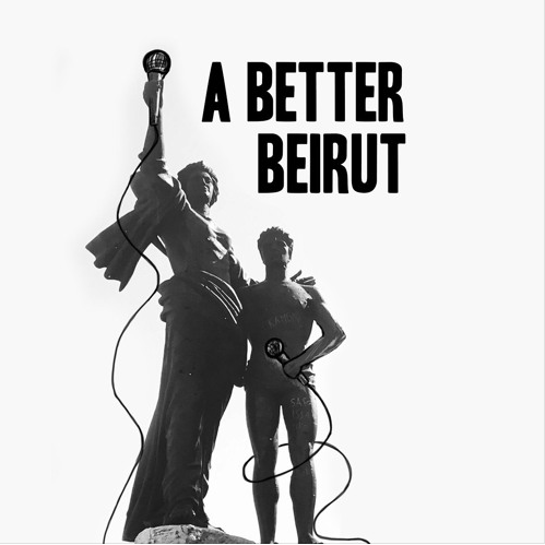 A Better Beirut podcast